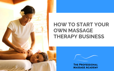 How to Start Your Own Massage Therapy Business