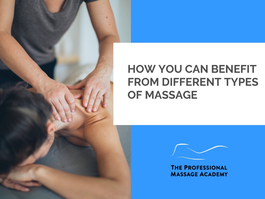 How You Can Benefit From Different Types of Massage