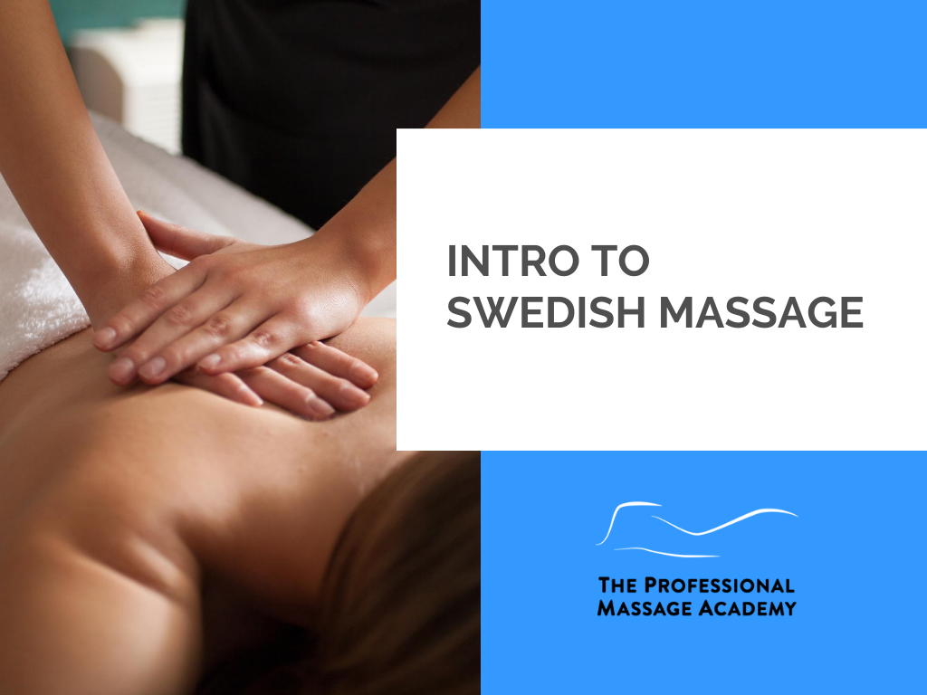 Intro to Swedish Massage