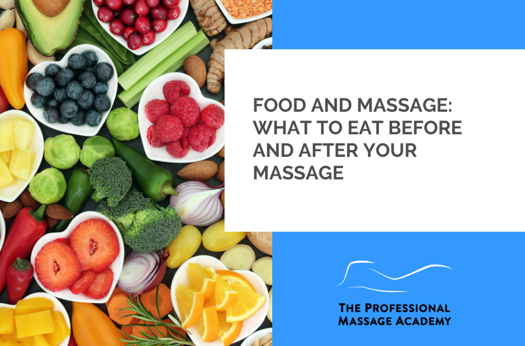 Food and Massage: What to Eat Before and After Your Massage